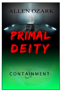 Primal Deity III: Containment On Sale Now on Amazon.com