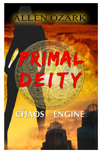 Primal Deity I: The Chaos Engine on sale now on Amazon.com